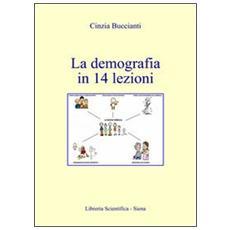 La demografia in 14 lezioni