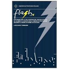 Flash 4 by CEI. Software per la valutazione del rischio dovuto al fulmine. . . secondo la serie di norme CEI EN 62305. CD-ROM e chiave USB