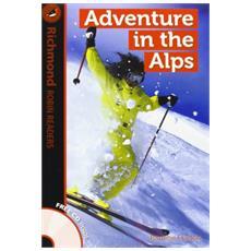 Adventure in the Alps. Level 1. Con CD Audio