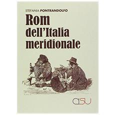 Rom dell'Italia meridionale