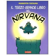 Terzo grande libro del Nirvana (Il)