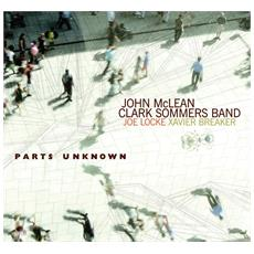 John Mclean & Clark Sommers - Parts Unknown