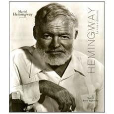 Hemingway. La vita e dintorni