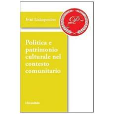 Politica e patrimonio culturale nel contesto comunitario