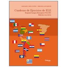 Cuadrno de ejercicios de ELE (español lengua extranjera) nivel B1