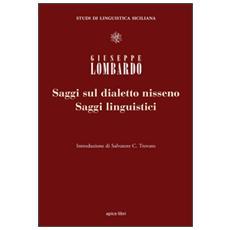 Saggi linguistici e saggi sul dialetto nisseno