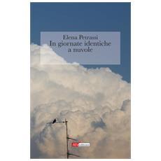 In giornate identiche a nuvole