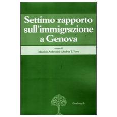 Settimo rapporto sull'immigrazione a Genova