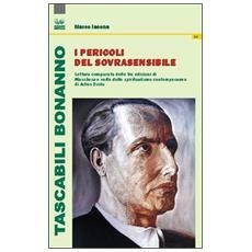 I pericoli del sovrasensibile. Lettura comparata delle tre edizioni di «Maschera e volto dello spiritualismo contemporaneo» di Julius Evola