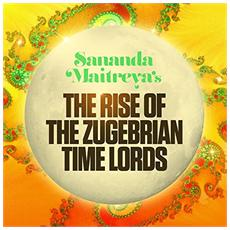 Sananda Maitreya (terence Trent D'arby) - The Rise Of The Zugebrian Time Lords (2 Cd)