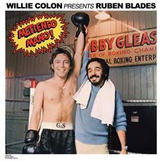 Willie Colon & Ruban Blades - Metiendo Mano!