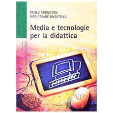 Media e tecnologia per la didattica