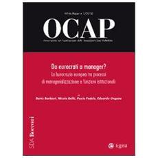 OCAP. Osservatorio sul cambiamento delle amministrazioni pubbliche (2010) . Vol. 1: Da eurocrati a manager? La burocrazia europea tra processi di managerializzazione e funzioni istituzionali