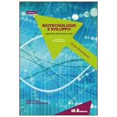 Biotecnologie e sviluppo. Esperienze dal sud del mondo. Con DVD