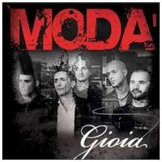 Cd Moda' - Gioia (+dvd)