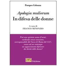 «Apologia mulierum». In difesa delle donne