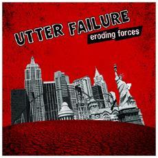 Utter Failure - Eroding Forces