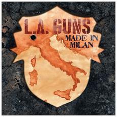 L. A. Guns - Made In Milan