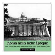 Roma nella Belle Epoque