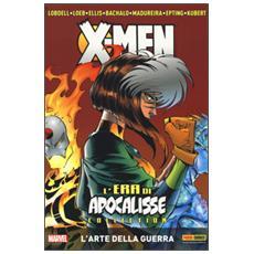 Arte della guerra. L'era di apocalisse collection. X-Men (L') . Vol. 5 L'arte della guerra. L'era di apocalisse collection. X-Men