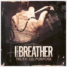 I The Breather - Truth And Purpose