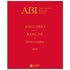 Annuario delle banche e finanziarie 2010