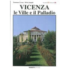 Vicenza. Le ville e il Palladio. Ediz. italiana e inglese