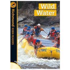 Wild water. Level 5. Con CD Audio