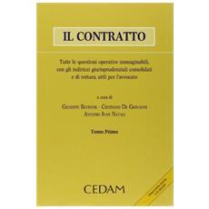 Il contratto. Tutte le questioni operative immaginabili, con gli indirizzo giurisprudenziali consolidati e di rottura utili per l'avvocato