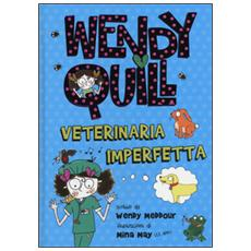 Wendy Quill veterinaria imperfetta