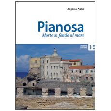 Pianosa. Morte in fondo al mare