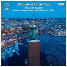 Mattias Wager - Hymne A L'univers (sacd)