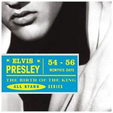 Elvis Presley - The Birth Of A King