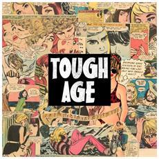Tough Age - Tough Age