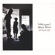 Lynne Shelby & Alison Moorer - Not Dark Yet