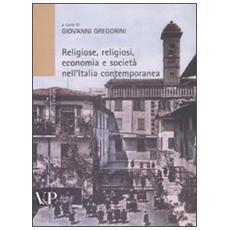 Religiosi, religioni, economia e società nell'Italia contemporanea