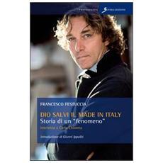 Dio salvi il made in Italy. Storia di un fenomeno. Intervista a Carlo Chionna