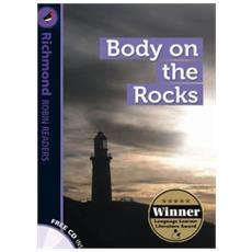 Body on the rocks. Level 6. Con CD Audio