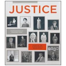Justice. Faces of the human rights revolution. Ediz. illustrata