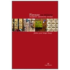 Firenze su misura. Fashion shopping guide. Ediz. multilingue