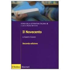 Storia della letteratura italiana. Vol. 6: Il Novecento