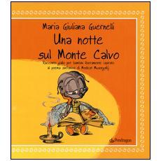 Una notte su Monte Calvo