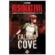 Resident Evil #02 - Caliban Cove (S. D. Perry)
