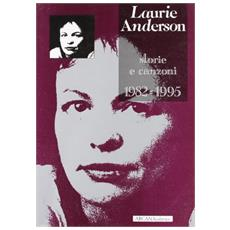 Laurie Anderson. Storie e canzoni. (1982-1995)