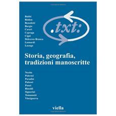 Critica del testo. Vol. 7/1: Storia, geografia, tradizioni manoscritte. Critica del testo
