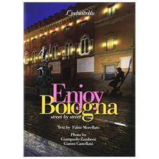 Enjoy Bologna. Street by street