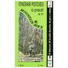 Itinerari pistoiesi a piedi e in mountain bike