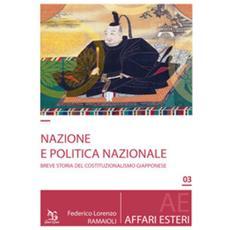 Nazione e politica nazionale. breve storia del costituzionalismo giapponese