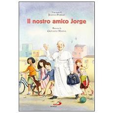 Il nostro amico Jorge