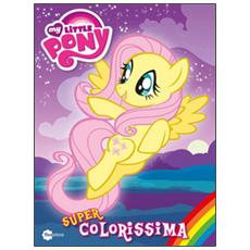 Super colorissima. My Little Pony. Vol. 2